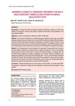 Barriers to directly observed treatment for MDR-TB patients in Nepal qualitative study [printed text] / Bichha, R.P., Author; Karki, Kailash B., Author; Jha, KK, Author; Salhotra, VS, Author; Weerako